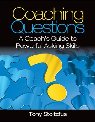 Coaching Questions: A Coachs Guide to Powerful Asking Skills (ePUB)