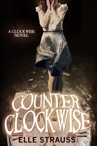 Counter Clockwise (Clockwise, #5)