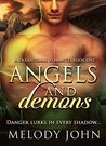 ANGELS and DEMONS by Melody John