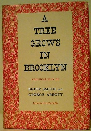 A Tree Grows in Brooklyn: A Musical Play