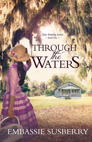Ebook Through the Waters (Tate, #1) by Embassie Susberry read!
