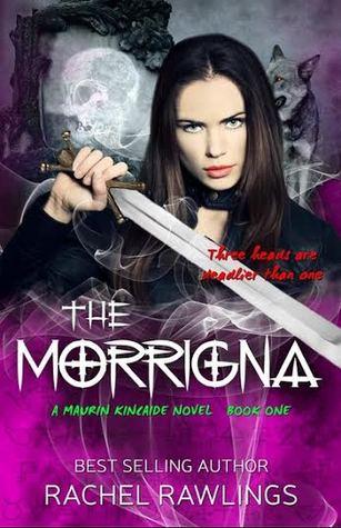 The Morrigna (Maurin Kincaide, #1)
