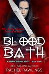 Blood Bath (Maurin Kincaide, #4)