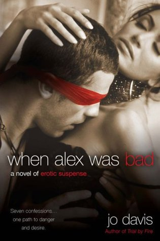 When Alex Was Bad by Jo Davis