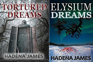 Dreams & Reality Two Book Set: Tortured Dreams and Elysium Dreams (Dreams & Reality Book Set 1)
