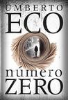 Número Zero by Umberto Eco