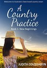 A Country Practice by Judith Colquhoun