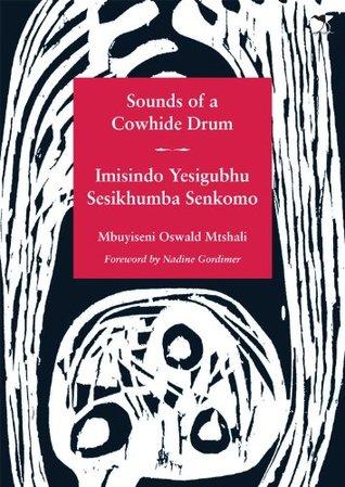 Sounds of a Cowhide Drum/Imisindo Yesigubhu Sesikhumba Senkomo