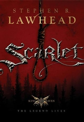 Scarlet by Stephen R. Lawhead
