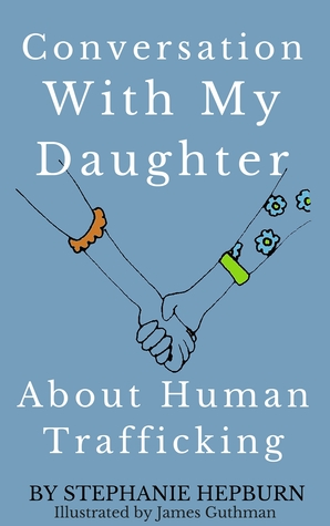 Conversation With My Daughter About Human Trafficking