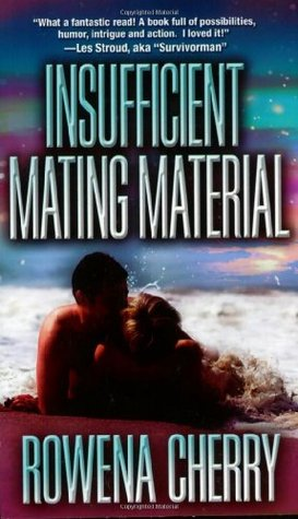 Insufficient Mating Material (God Princes of Tigron, #2) by Rowena Cherry