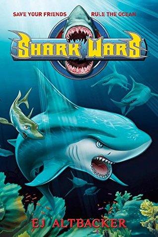 Shark Wars by E.J. Altbacker