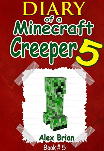 Diary Of A Minecraft Creeper 5: Unofficial Minecraft Book