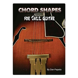 Chord Shapes for Jazz Guitar (E-Book Book 2013)