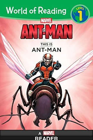 World of Reading: Ant-Man: This Is Ant-Man: Level 1 (World of Reading (eBook))