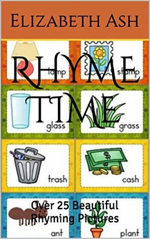 RHYME TIME: Over 25 Beautiful Rhyming Pictures