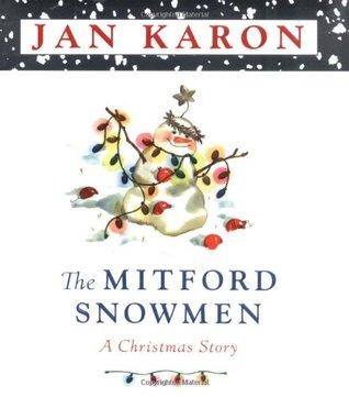 The Mitford Snowmen by Jan Karon
