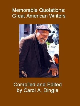 Memorable Quotations: Great American Writers