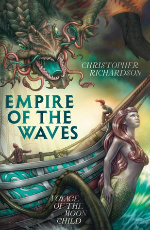 Empire of the Waves by Christopher Richardson
