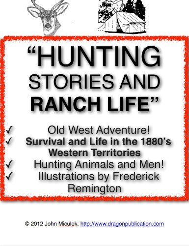 Hunting Stories and Ranch Life | Ranch Life and the Hunting Trail
