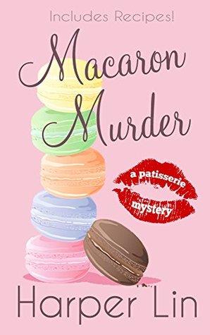 Macaron Murder (Patisserie Mystery #1)