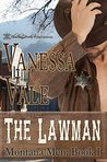 The Lawman by Vanessa Vale