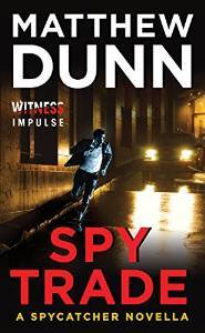 Spy Trade (Spycatcher, # 4.5)