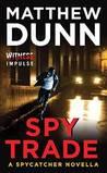 Spy Trade (Spycatcher, # 4.5)