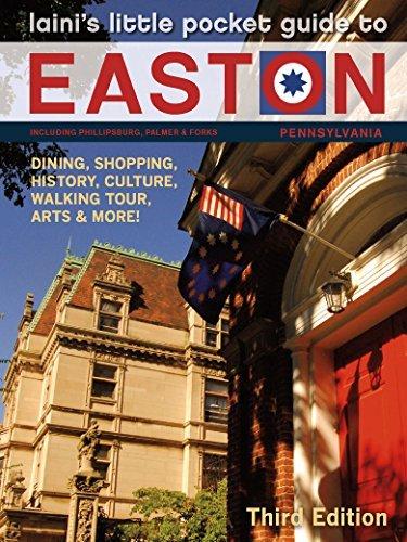 Laini's Little Pocket Guide to Easton, Pennsylvania