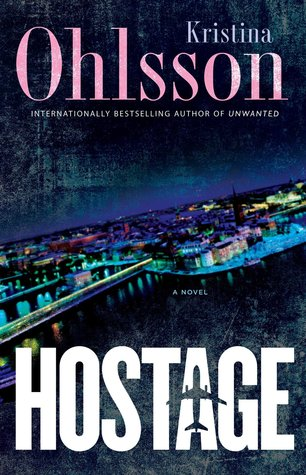 Hostage (Fredrika Bergman and Alex Recht, #4)