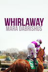 Whirlaway: a Short Story