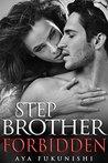 Stepbrother Forbidden (Stepbrother, Where Art Thou? #2)