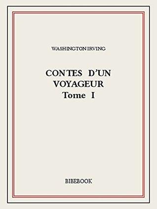 Contes d'un voyageur I