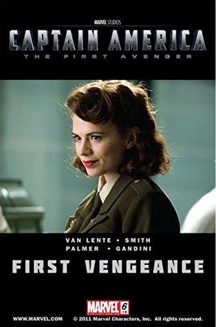 Captain America: The First Avenger #6: First Vengeance