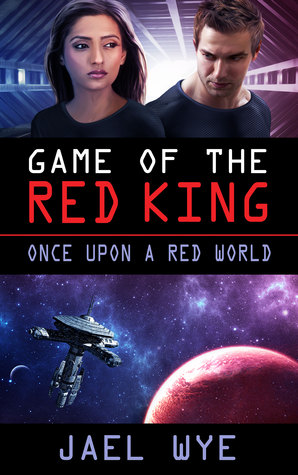 Game Of The Red King (Once Upon a Red World, #3)