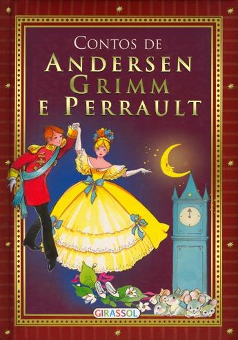 Contos de Andersen, Grimm e Perrault