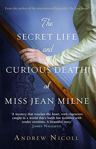 Ebook The Secret Life and Curious Death of Miss Jean Milne by Andrew Nicoll read!