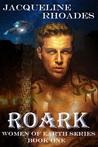 Roark (Women of Earth, #1)
