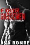 FOUR HORSEMEN (San Merced Motorcycle Club Erotica)