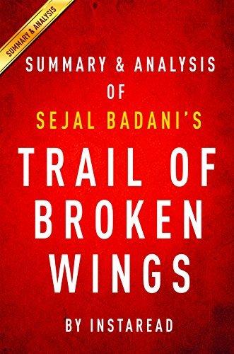 Trail of Broken Wings by Sejal Badani | Summary & Analysis