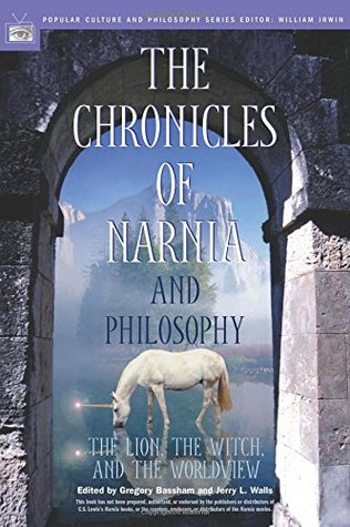 The Chronicles of Narnia and Philosophy: The Lion, the Witch, and the Worldview(Popular Culture and Philosophy 15) (ePUB)