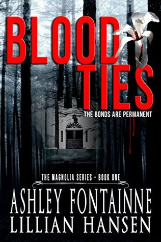 Blood Ties (The Magnolia Series #1)