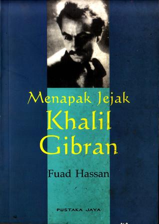 Menapak Jejak Khalil Gibran