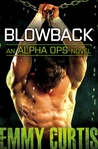 Blowback (Alpha Ops, #4)