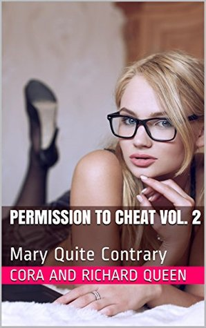 Permission to Cheat Vol. 2: Mary Quite Contrary