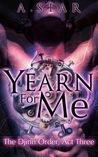 Yearn For Me (The Djinn Order #3)