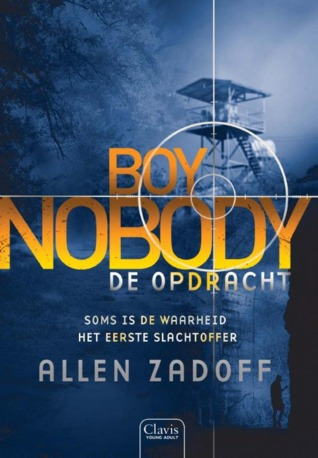 De Opdracht (The Unknown Assassin, #2) by Allen Zadoff