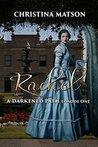 Rachel: A Darkened Path: Episode One