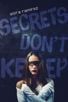 Secrets Don't Keep (The Grove, #1)