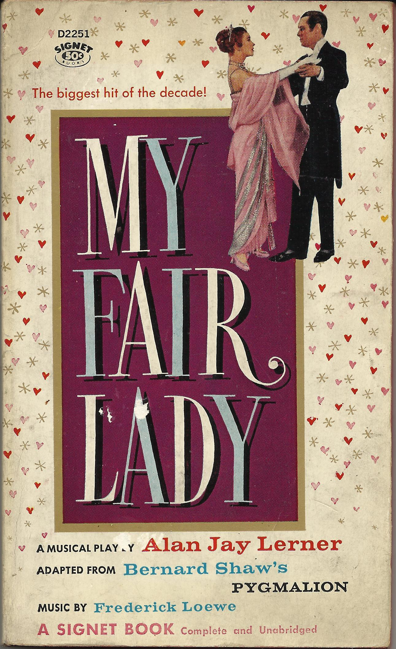 My Fair Lady: Musical Play in Two Acts
